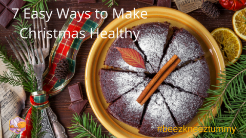 7 Easy Ways To Make Christmas Healthy